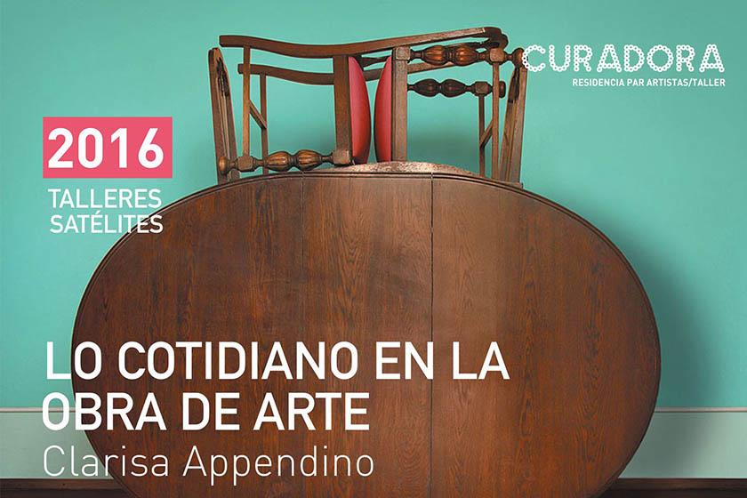 2016 / Talleres Satélites: Appendino