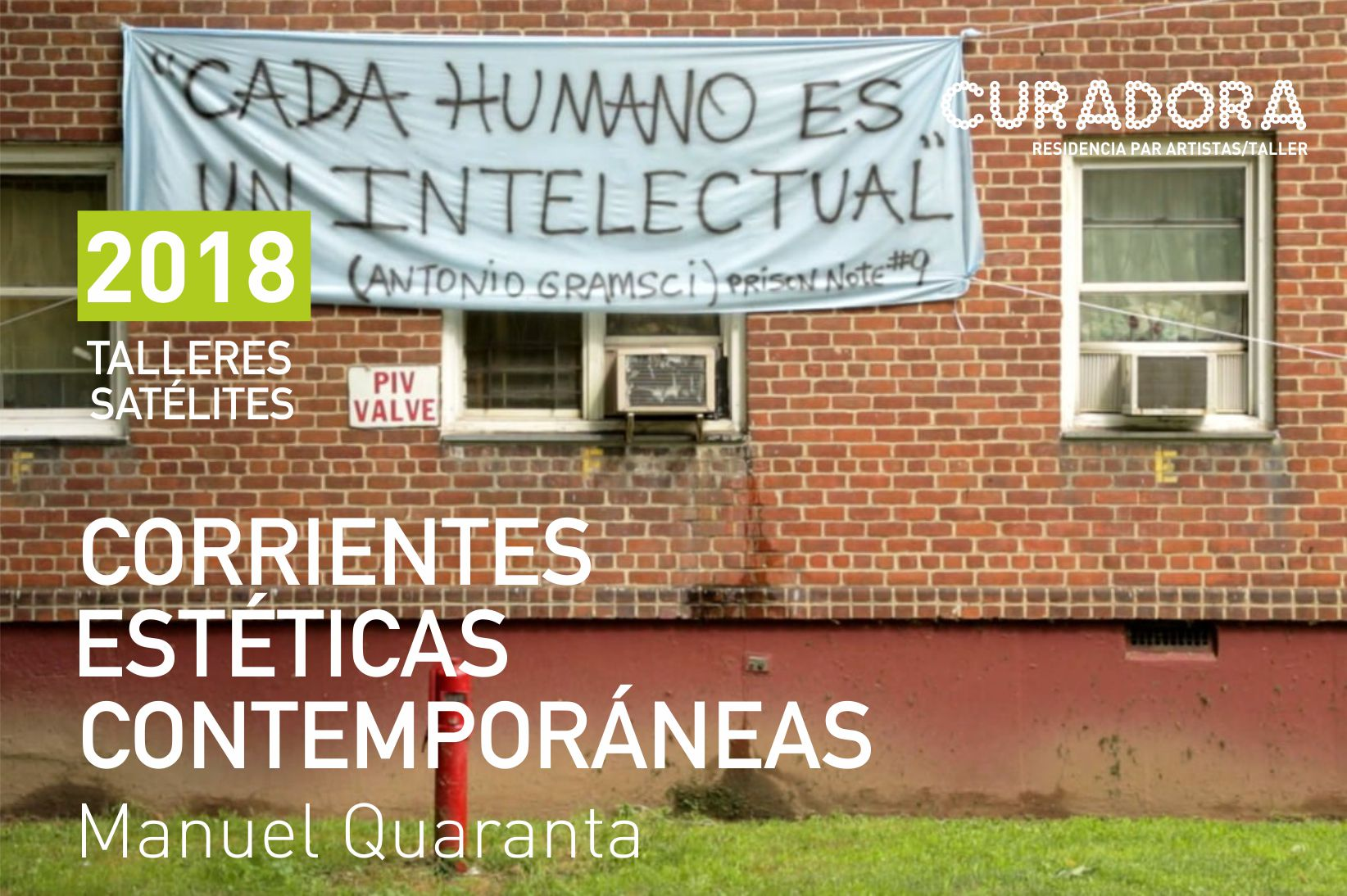 2018 / Talleres Satélites: Quaranta